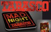 Tabasco Mad Night